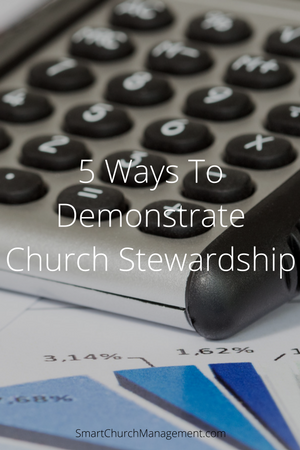5 Ways to Demonstrate Church Stewardship