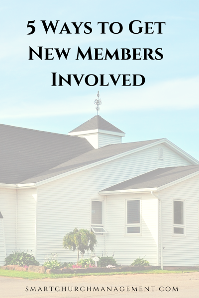 5  Ways to Get New Church Members Involved