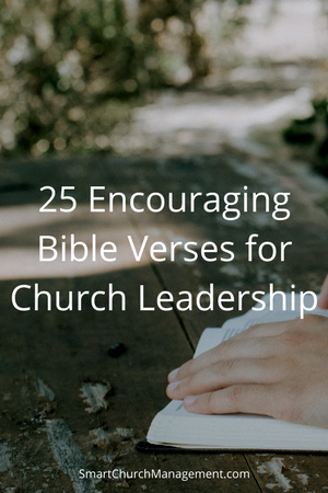 25 Encouraging Bible Verses For Church Leadership