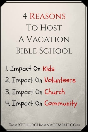 4 Reasons to Host a Vacation Bible School