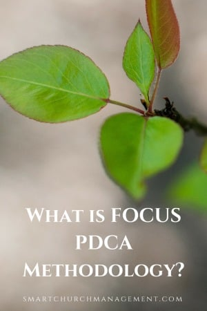 What is FOCUS PDCA Methodology?