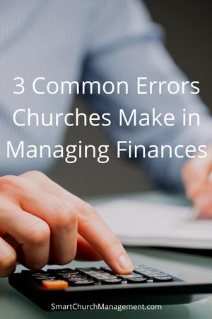 3 Common Errors Churches Make in Managing Finances