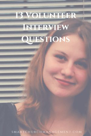 14 Volunteer Interview Questions
