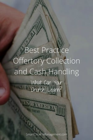Best Practice – Offertory Collection and Cash Handling