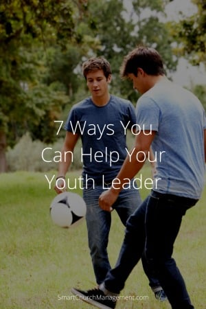 7 Ways You Can Help Your Youth Leader