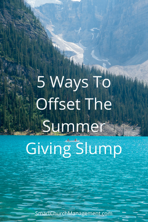 5 Things You Can Do To Offset The Summer Giving Slump